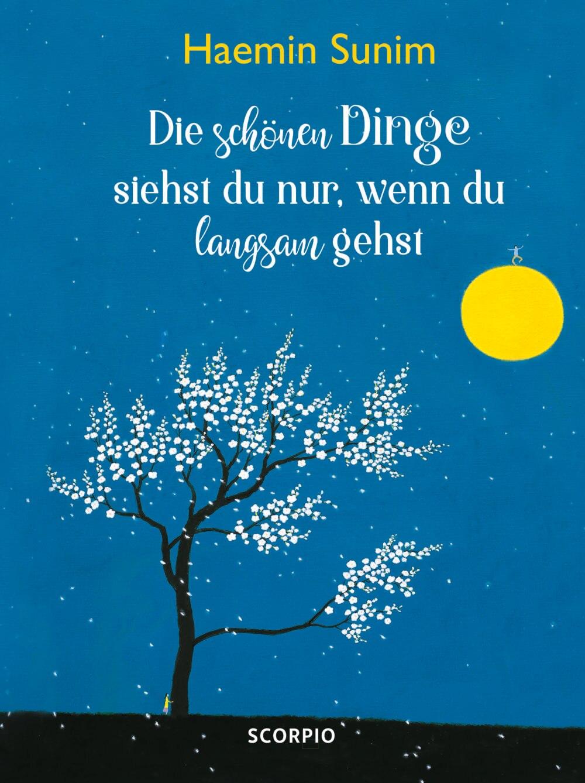 """""""Die schönen Dinge siehst du nur, wenn du langsam gehst"""" erschien im Scorpio-Verlag und kostet 18 Euro"""