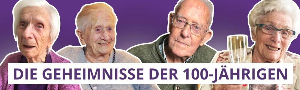 """Banner für """"Die Geheimnisse der 100-Jährigen"""" mit vier alten Menschen"""